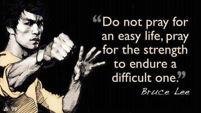 Pray for Strenght Bruce Lee